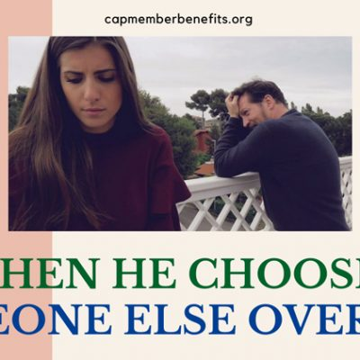 When He Chooses Someone Else Over You (Discover 5 Reasons Behind…)