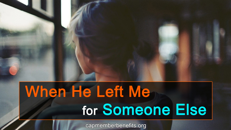 When He Left Me For Someone Else