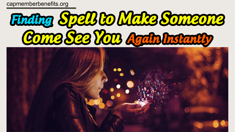 gain insights into come back to me love spells