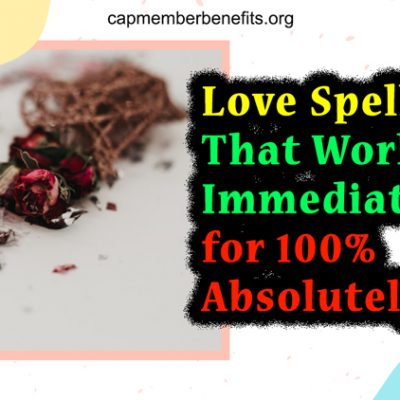 Love Spell That Works Immediately For 100% Absolutely FREE