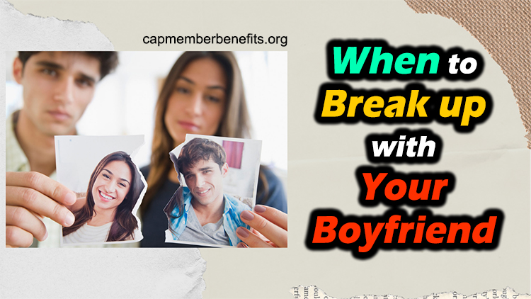 the right time to break up with your boyfriend